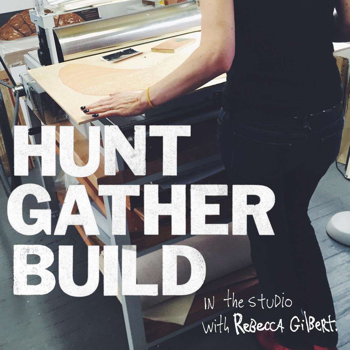 HUNT, GATHER, BUILD
